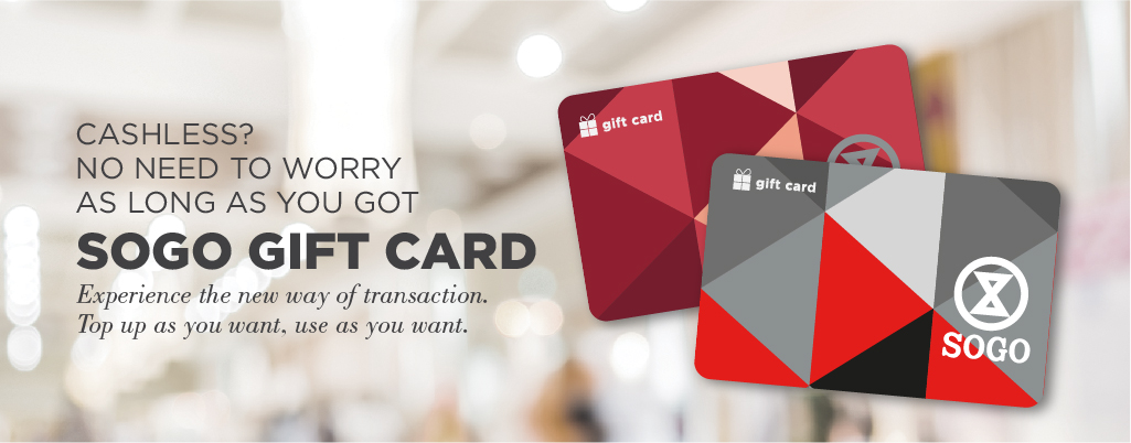 HAVE YOU GOT SOGO GIFT CARD-isi 2